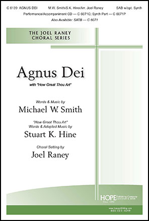 Agnus Dei with How Great Thou Art Cover
