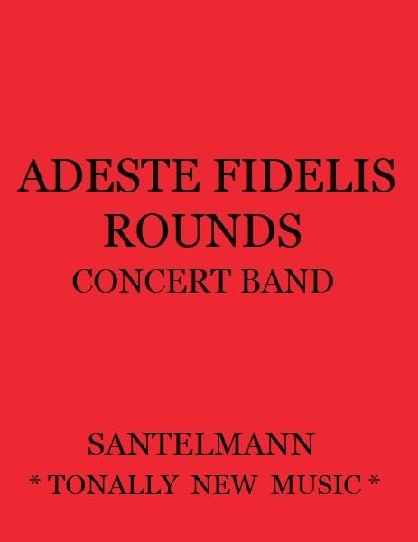 Adeste Fidelis Rounds