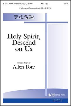 Holy Spirit, Descend on Us