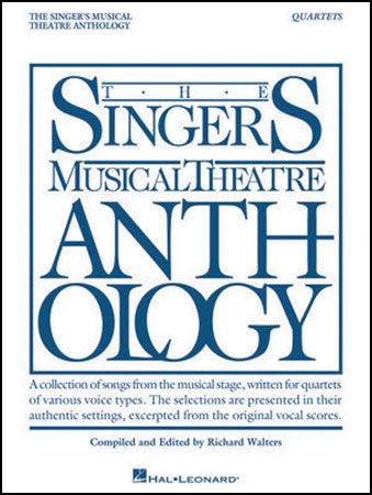 The Singer's Musical Theatre Anthology: Quartets