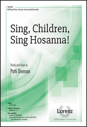 Sing, Children, Sing Hosanna!