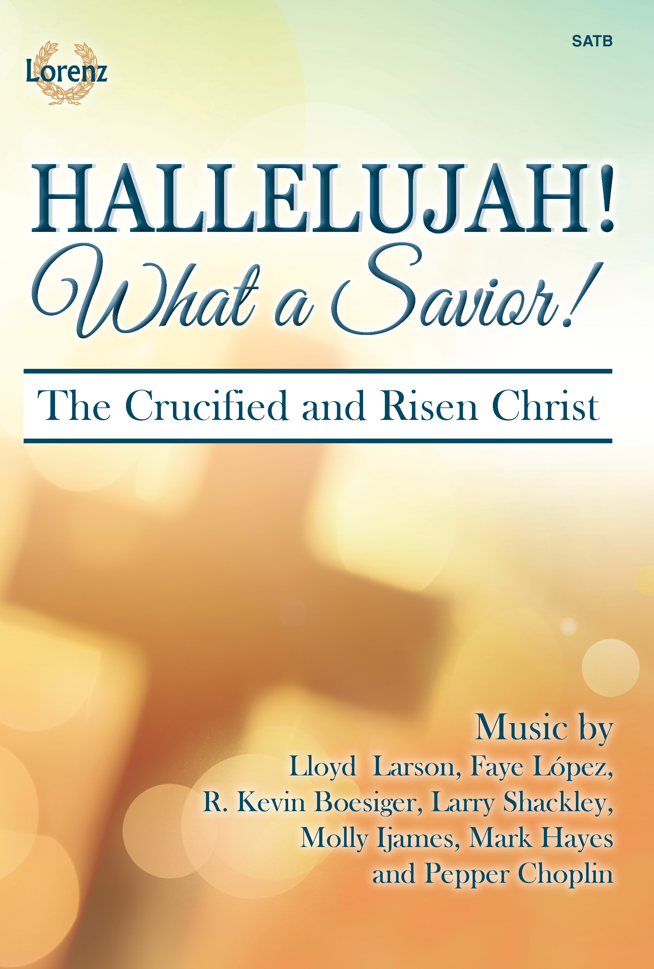 Hallelujah! What a Savior!