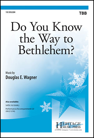Do You Know the Way to Bethlehem?  Thumbnail