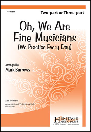 Oh, We Are Fine Musicians