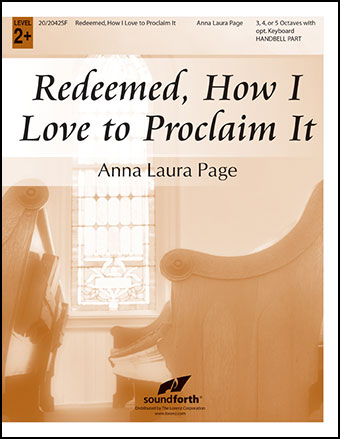 Redeemed, How I Love to Proclaim It