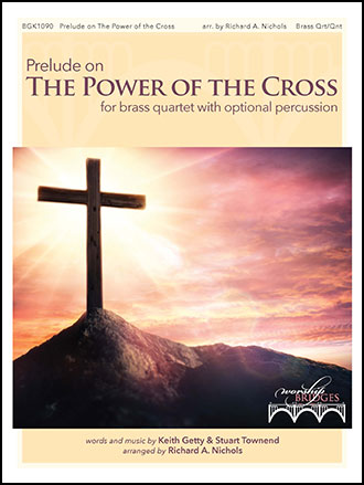 Prelude on The Power of the Cross
