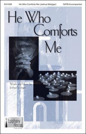 He Who Comforts Me