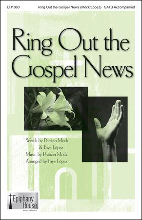 Ring Out the Gospel News