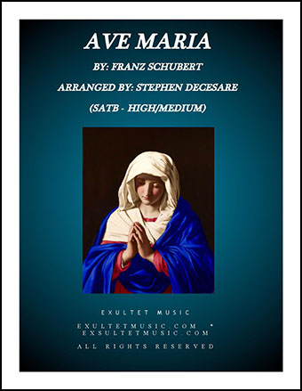 Ave Maria (SATB - High/Medium Key)