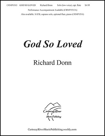 God So Loved - Low Voice (opt. flute)