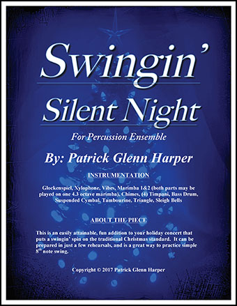 Swingin' Silent Night for Percussion Ensemble