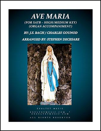 Ave Maria (High/Medium Key with Organ Accompaniment)