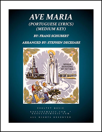 Ave Maria (Portuguese Lyrics - Medium Key)
