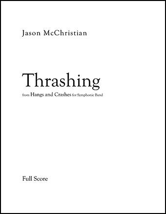 Thrashing - for Symphonic Band