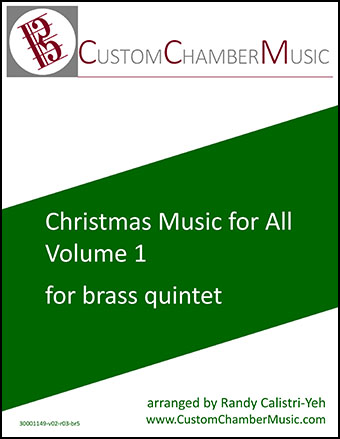 Christmas Carols for All, Volume 1 (for Brass Quintet)