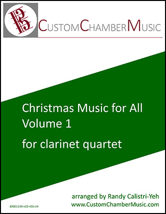 Christmas Carols for All, Volume 1 (for Clarinet Quartet)