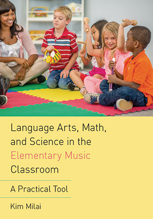 Language Arts, Math and Science in the Elementary Music Classroom