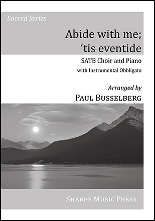 Abide With Me 'Tis Eventide