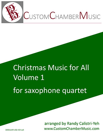 Christmas Carols for All, Volume 1 (for Sax Quartet)