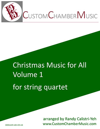 Christmas Carols for All, Volume 1 (for String Quartet)