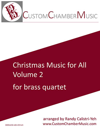 Christmas Carols for All, Volume 2 (for Brass Quartet)