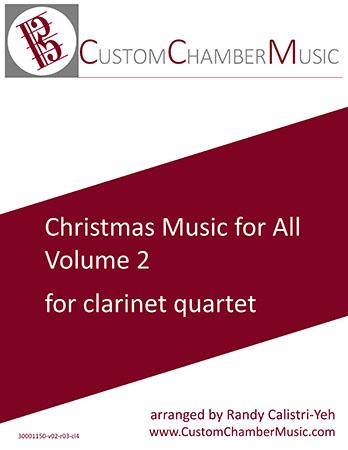 Christmas Music for All, Volume 2 (for Clarinet Quartet)