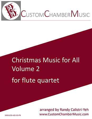 Christmas Carols for All, Volume 2 (for Flute Quartet)