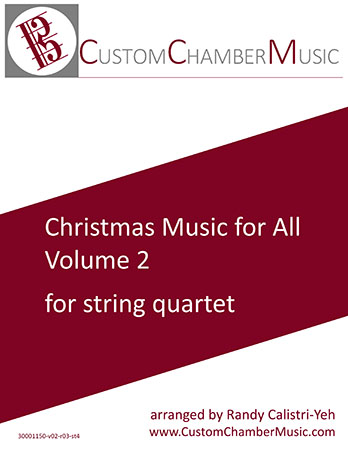 Christmas Carols for All, Volume 2 (for String Quartet)