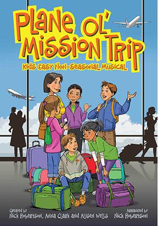 Plane Ol' Mission Trip