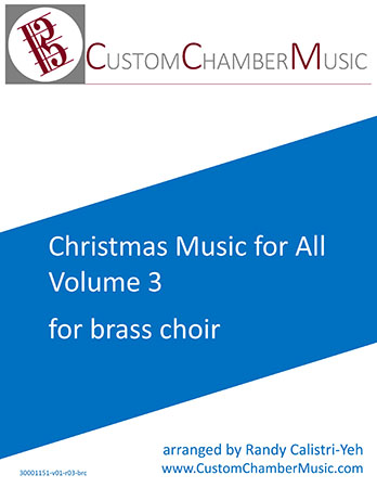 Christmas Carols for All, Volume 3 (for Brass Choir)