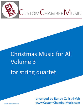 Christmas Carols for All, Volume 3 (for String Quartet)