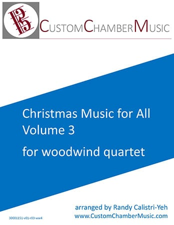 Christmas Carols for All, Volume 3 (for Woodwind Quartet)