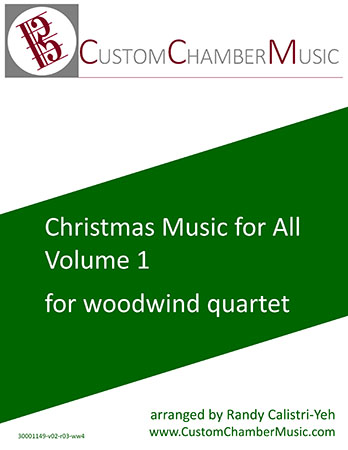 Christmas Carols for All, Volume 1 (for Woodwind Quartet)