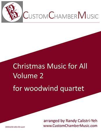 Christmas Carols for All, Volume 2 (for Woodwind Quartet)