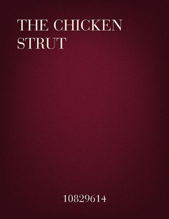 The Chicken Strut
