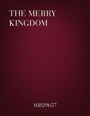 The Merry Kingdom