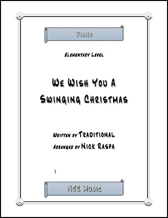 We Wish You A Swinging Christmas (elementary piano) Thumbnail