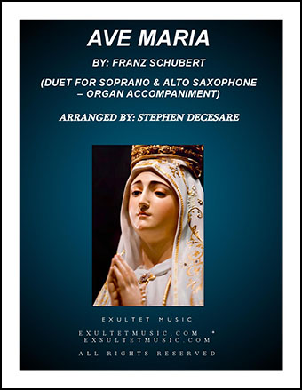Ave Maria (Duet for Soprano & Alto Saxophone - Organ Accompaniment)
