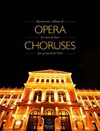 Barenreiter Album of Opera Choruses