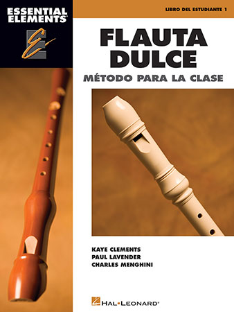 Essential Elements Flauta Dulce (Recorder) - Classroom Edition