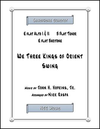 We Three Kings of Orient Swing (easy sax quartet) Thumbnail