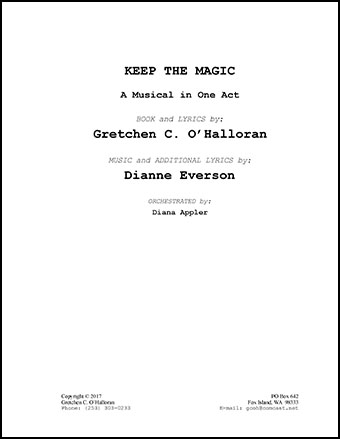 Keep the Magic, a Musical