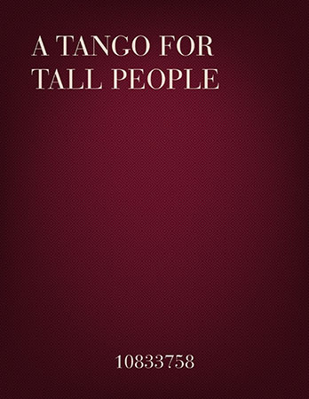 A Tango for tall people