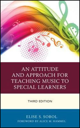 An Attitude and Approach for Teaching Music to Special Learners