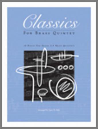 Classics for Brass Quintet