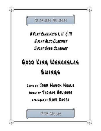 Good King Wenceslas Swings (easy clarinet quintet)