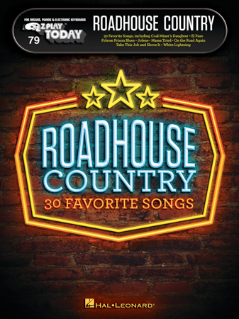 EZ Play Today Vol. 76 Roadhouse Country