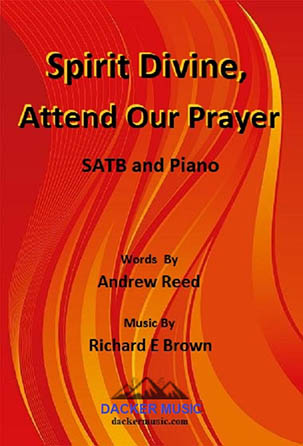 Spirit Divine, Attend Our Prayer