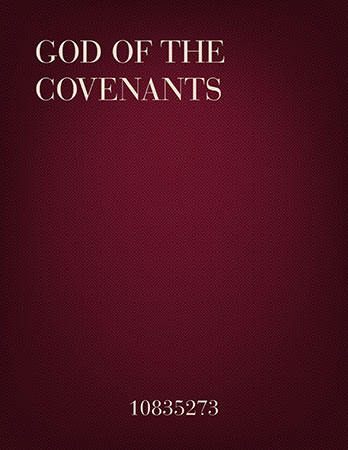 God of the Covenants