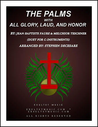 The Palms (with All Glory, Laud, and Honor) (Duet for C-Instruments)